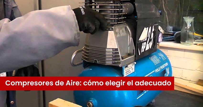 Compresores de Aire elegir
